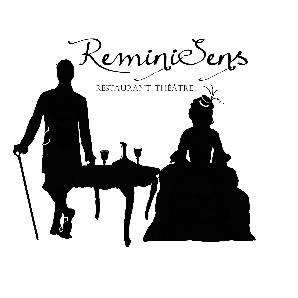 ReminiSens Restaurant Théâtre