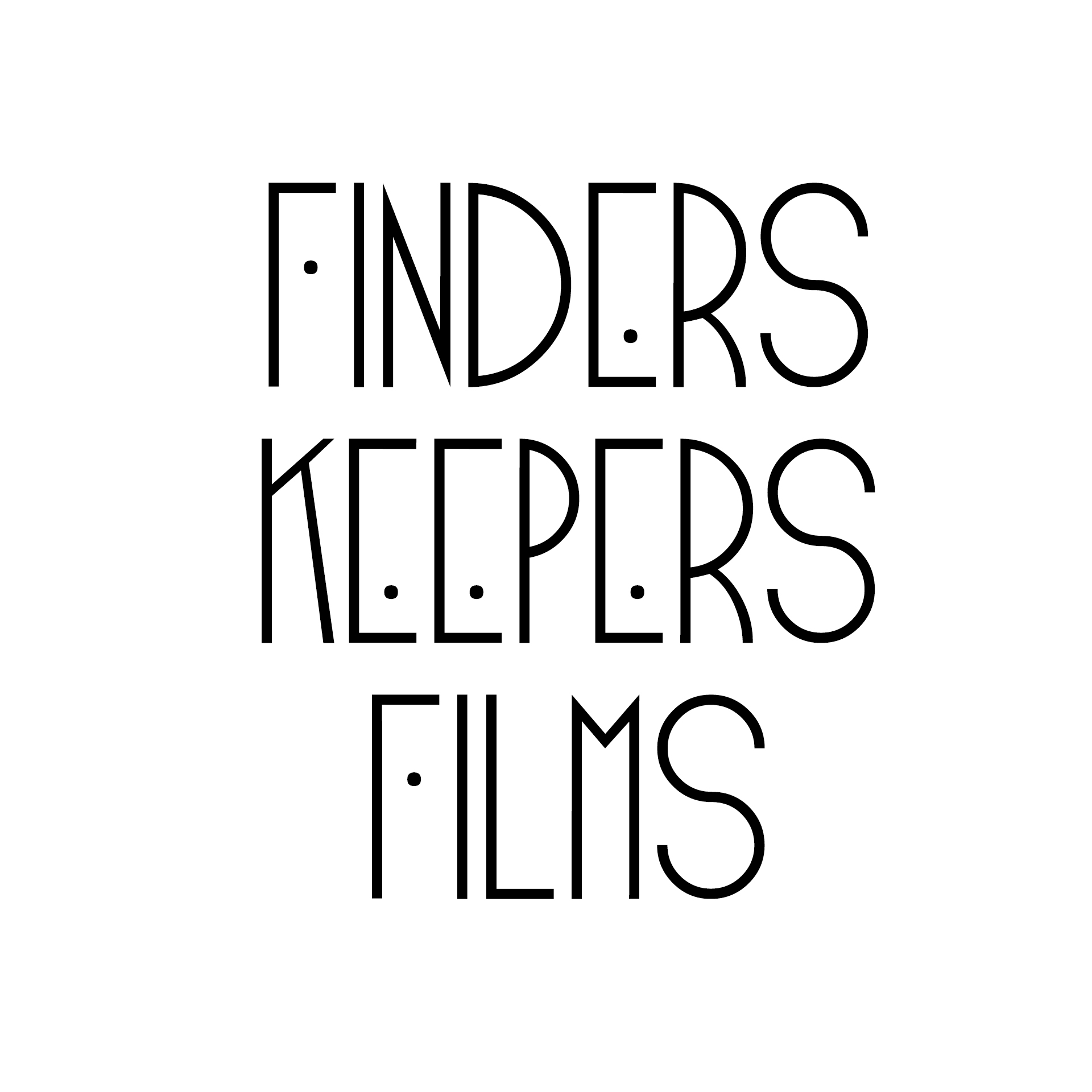 FINDERS KEEPERS FILMS